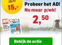 AD 6 weken 61% korting slechts €2,50 per week