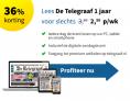 De Telegraaf digitaal abonnement   -36% korting   Slechts €2,50 per week!