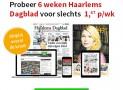 Haarlems Dagblad abonnement aanbieding 6 weken voor slechts €1,67 per week