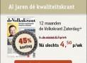 de Volkskrant 1 jaar Zaterdag plus €4,50 per week 45% korting