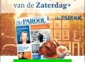 Het Parool Zaterdag+ abonnement slechts €4,- per week en dagelijks online