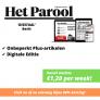 Het Parool 'Digitaal' basis abonnement voor slechts €1,20 per week.