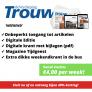 Trouw weekend abonnement met korting. Nu vanaf slechts €4,00 per week!