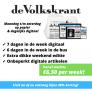 de Volkskrant 'compleet' abonnement vanaf slechts €6,50 per week!  Zowel digitaal is op papier!